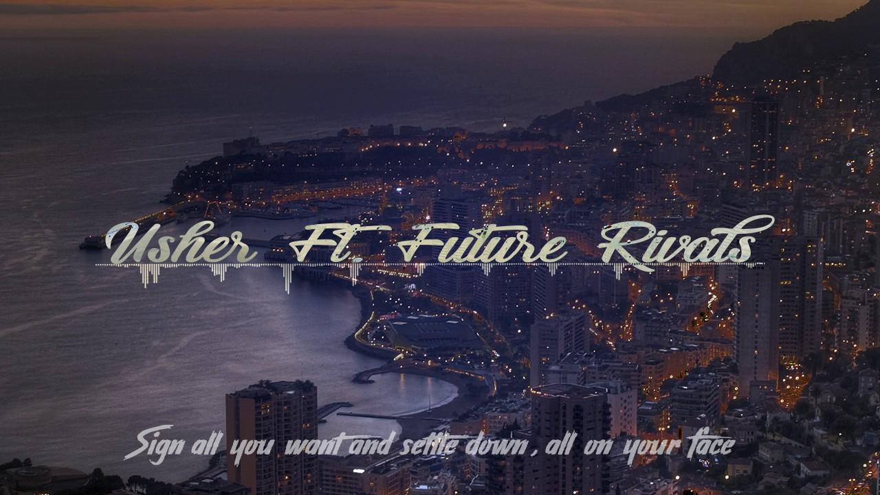Download Usher Ft.  Future - Rivals (Lyrics)