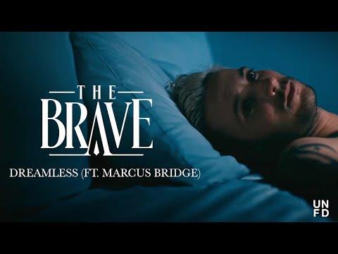 The Brave - Dreamless ft. Marcus Bridge of Northlane