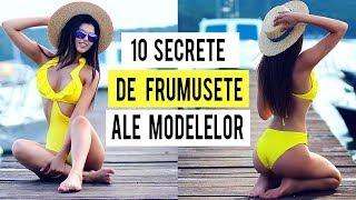 10 SECRETE DE FRUMUSETE ALE MODELELOR [HD]