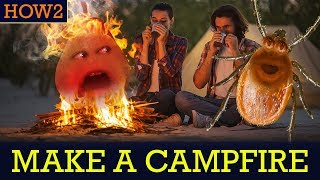 HOW2: How to Make a Campfire