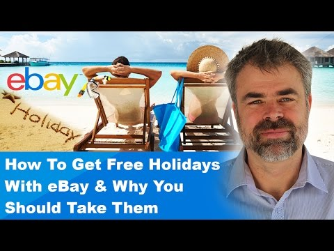 How To Get Free Holidays With eBay & Why You Should Take Them