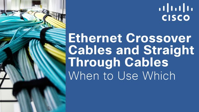 Ethernet Crossover Cables and Straight Through Cables - When to Use