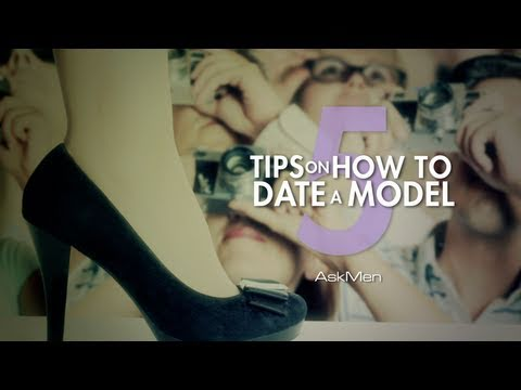 How To Date A Model