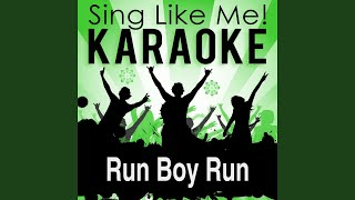 Run Boy Run (Karaoke Version With Guide Melody) (Originally Performed By Woodkid)