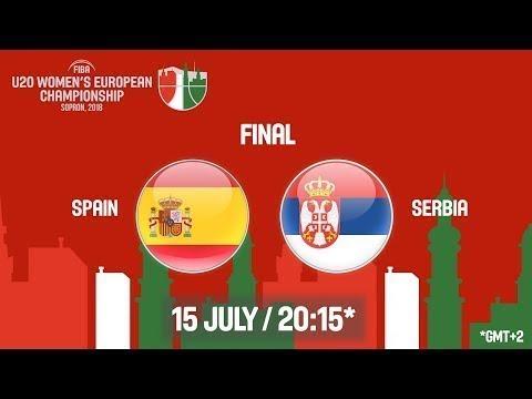 LIVE 🔴- Spain v Serbia - Final - FIBA U20 Women's European Championship 2018