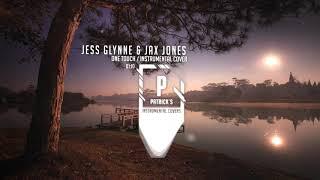Jess Glynne & Jax Jones - One Touch ( Instrumental ) Video