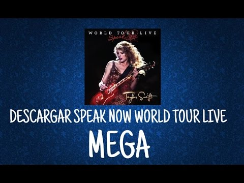 Descargar Taylor Swift   Speak Now World Tour Live (MEGA)