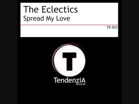 (TR 002) The Eclectics - Spread My Love