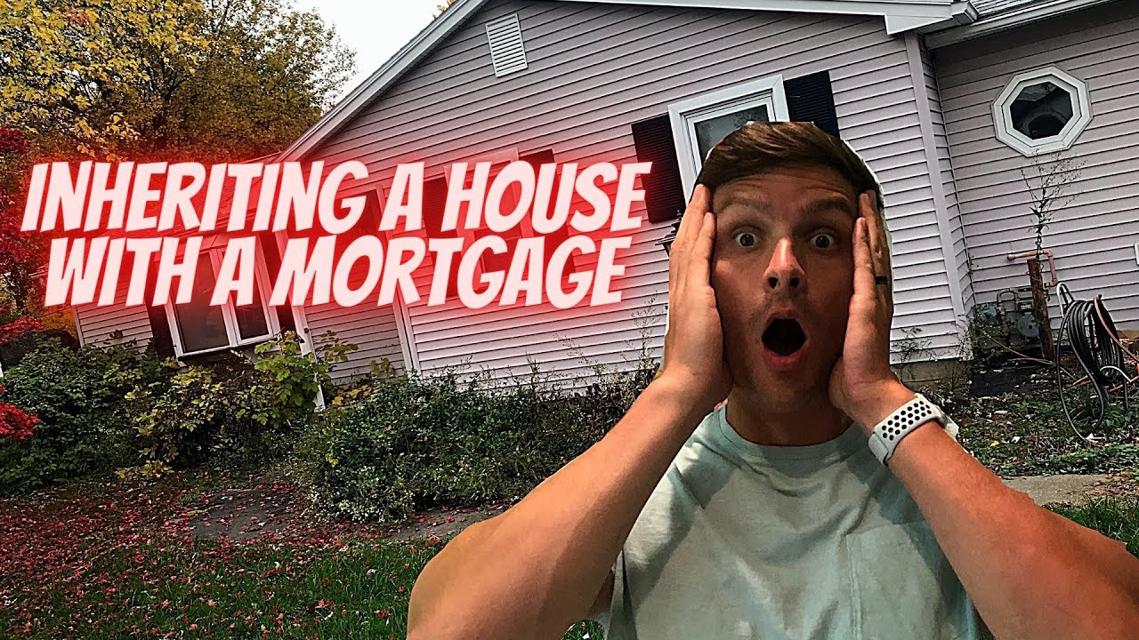 Inheriting a House with a Mortgage Rochester NY