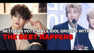 Netizens Vote: Male Idol Groups with the Best Rappers