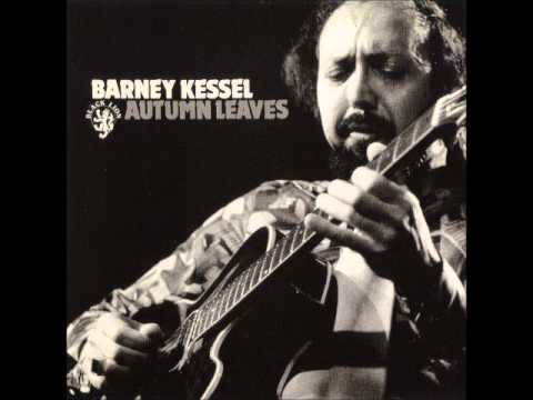 Barney Kessel - Autumn Leaves (Full álbum)
