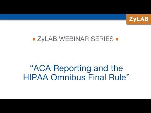 Webinar - ACA Reporting and the HIPAA Omnibus Final Rule