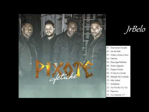 cd completo do grupo pixote
