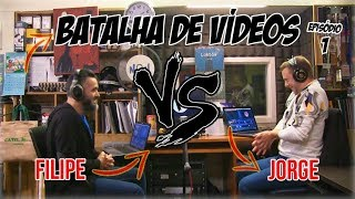 Batalha de Vídeos EP. 1 - Filipe Vs Jorge | NãoQueresNada