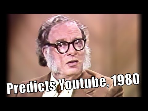 Isaac Asimov Predicts Youtube, Oct 21,1980