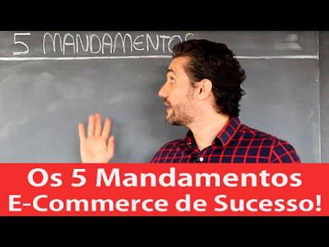 Os 5 Mandamentos de Todo E-Commerce de Sucesso!