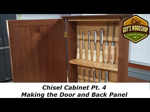 Chisel Cabinet - Making the Door and Back Panel - Pt 4 - Woo