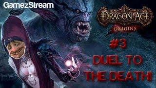 Audemus Plays Dragon Age Origins - #3 DUEL TO THE DEATH! Thumbnail