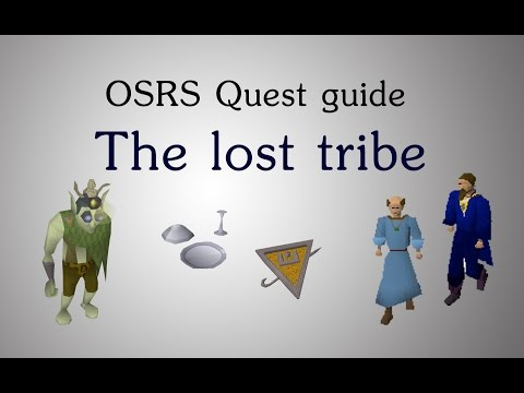 [OSRS] The lost tribe quest guide