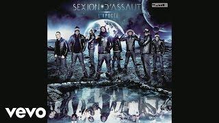 Sexion D'Assaut - On t'a dit (audio) ft. Lio Petrodollars, L'Institut