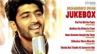 Mohammed Irfan  Jukebox | Romantic hits by Mohammed Irfan