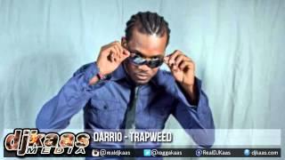 Darrio - Trapweed {Raw} ▶Fetty Wap - Trap Queen Rmx ▶Dancehall 2015