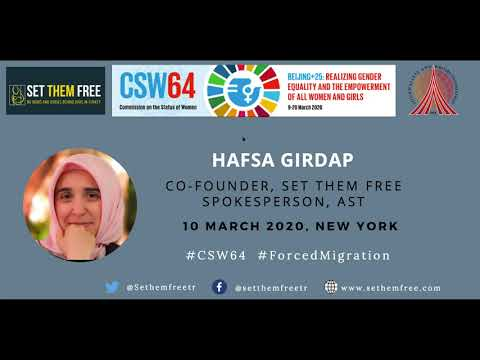 """Set Them Free CSW64 Panel on """"Women and Forced Migration:Challenges and Consequences"""""""