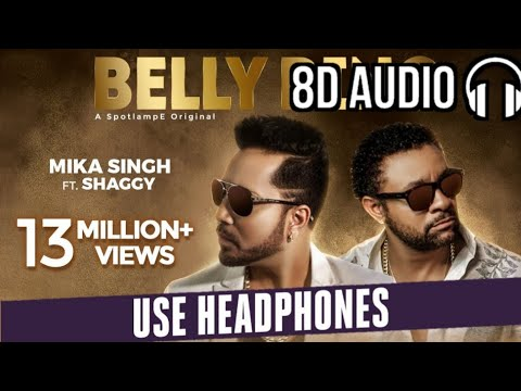Belly Ring Mika Singh Ft. Shaggy Official  8d Audio