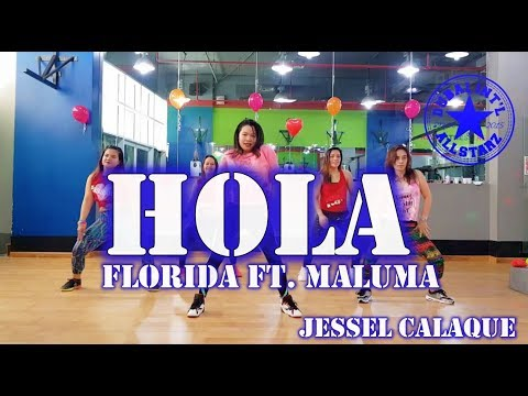 Hola | Florida Ft Maluma | Zumba® | Jessel Calaque