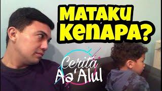 MATAKU KENAPA?? cerita keluarga SAHRUL GUNAWAN #viral #vlog #family