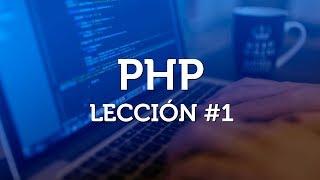 Introducción a PHP básico desde cero - Parte 1