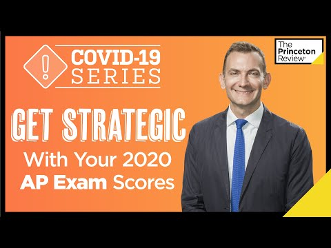 get-strategic-with-your-2020-ap-exam-scores-|-covid-19-series-|-the-princeton-review
