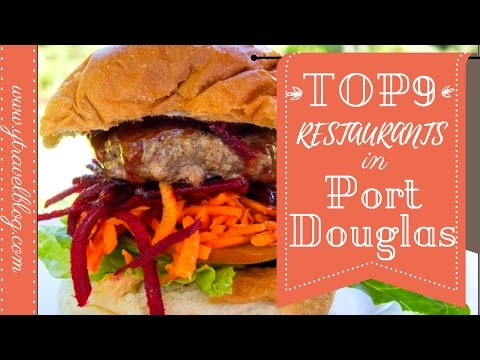 TOP 9 Restaurants In Port Douglas | QLD | Australia By YTravelBlog