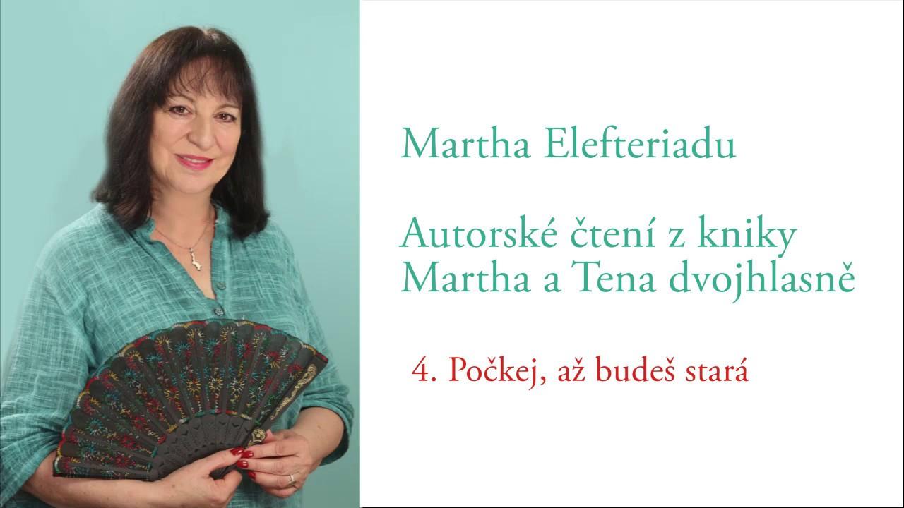 Video Četba z knihy MARTHA A TENA DVOJHLASNĚ - 1. až 10. díl