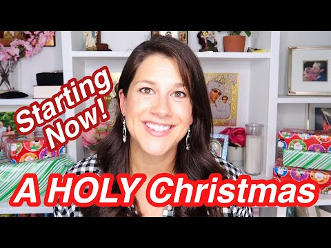 HOLY ADVENT & Christmas Starting now!
