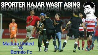 Download Video Detik-Detik WASIT Di Tendang !!! Madura United vs Borneo Fc, 13 Oktober 2017 MP3 3GP MP4