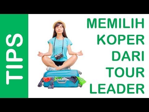Tips Memilih Koper dari Tour Leader