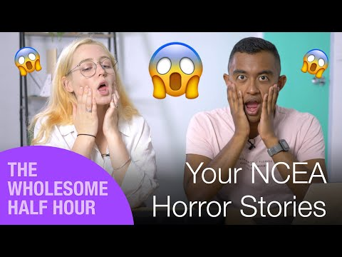 NCEA Horror Stories   Wholesome Half Hour 2019 Ep. 3   StudyTime NZ