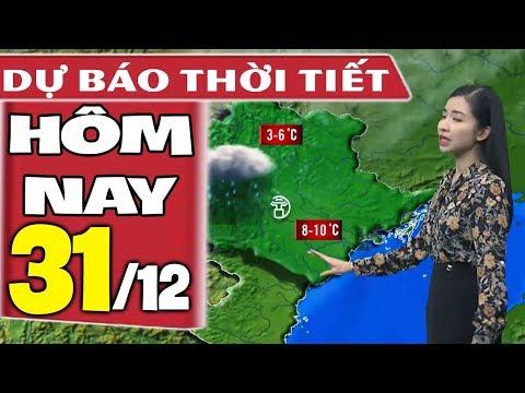 Dự báo thời tiết hôm nay mới nhất ngày 31/12 | Gió mùa đông bắc | Dự báo thời tiết 3 ngày tới