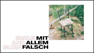 Smile And Burn - Mit allem falsch [OFFICIAL VIDEO]