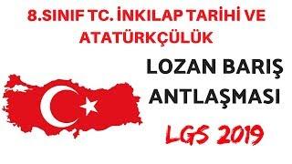 LGS 2019 LOZAN BARIŞ ANTLAŞMASI