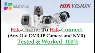 How to Upgrade Your Hikvision Device Hik-Online To Hik-Connect (Remote View Setup)