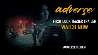ADVERSE - FIRST LOOK TEASER