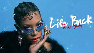 Rico Nasty - Life Back [Official Audio]