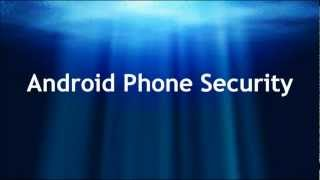 Android Phone Security Blog