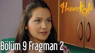 Hanım Köylü 9. Bölüm 2. Fragman