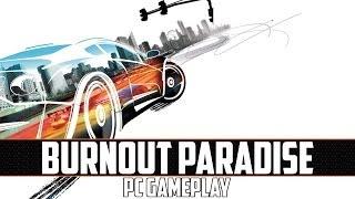 Burnout Paradise PC Gameplay (1080p)
