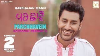 Parchhavein Harbhajan Mann Free MP3 Song Download 320 Kbps