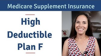 5 Reasons to Consider Medicare Supplement High Deductible Plan F