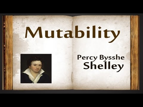 Mutability by Percy Bysshe Shelley - Poetry Reading